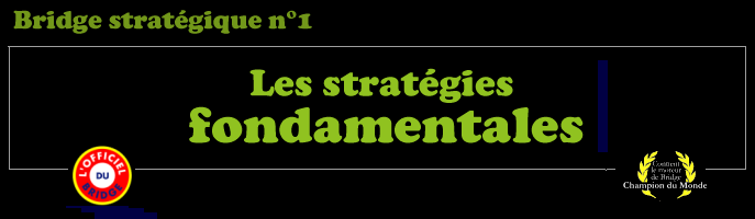 Les stratégies fondamentales