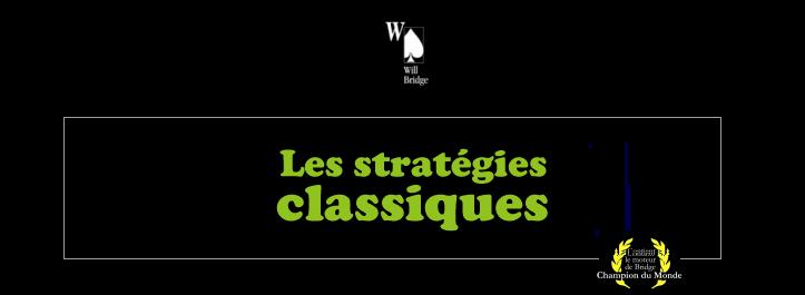 Les stratégies classiques