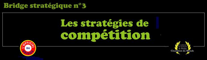 Bridge - Les stratégies classiques